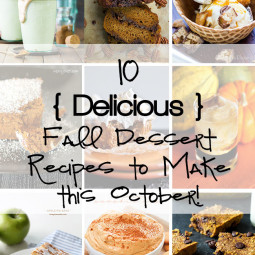 10 Must-Try Fall Dessert Recipes