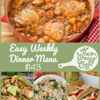 Easy Weekly Dinner Menu #143: Wish You Were Here