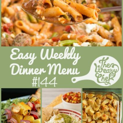 Easy Weekly Dinner Menu #144: Back in the Blogging Saddle