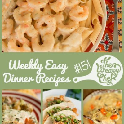 Weekly Easy Dinner Recipes #151
