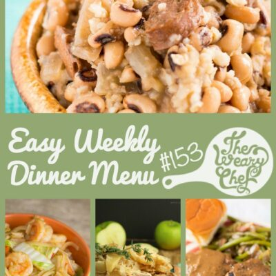 Easy Weekly Dinner Menu #153: Lucky New Years Dinners