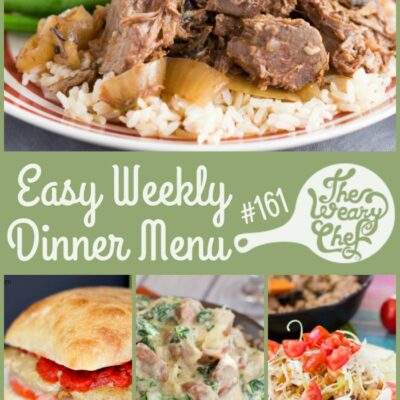 Easy Weekly Dinner Menu #161: Videos and Birthdays