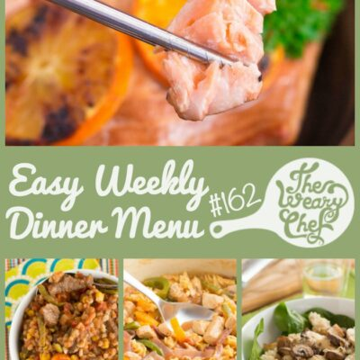Weekly Dinner Menu #162: Fajita Recipes Three Ways and More!