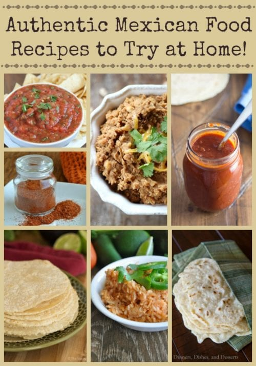 Authentic Mexican Recipes you should try at home! (by The Weary Chef on Parade Magazine)