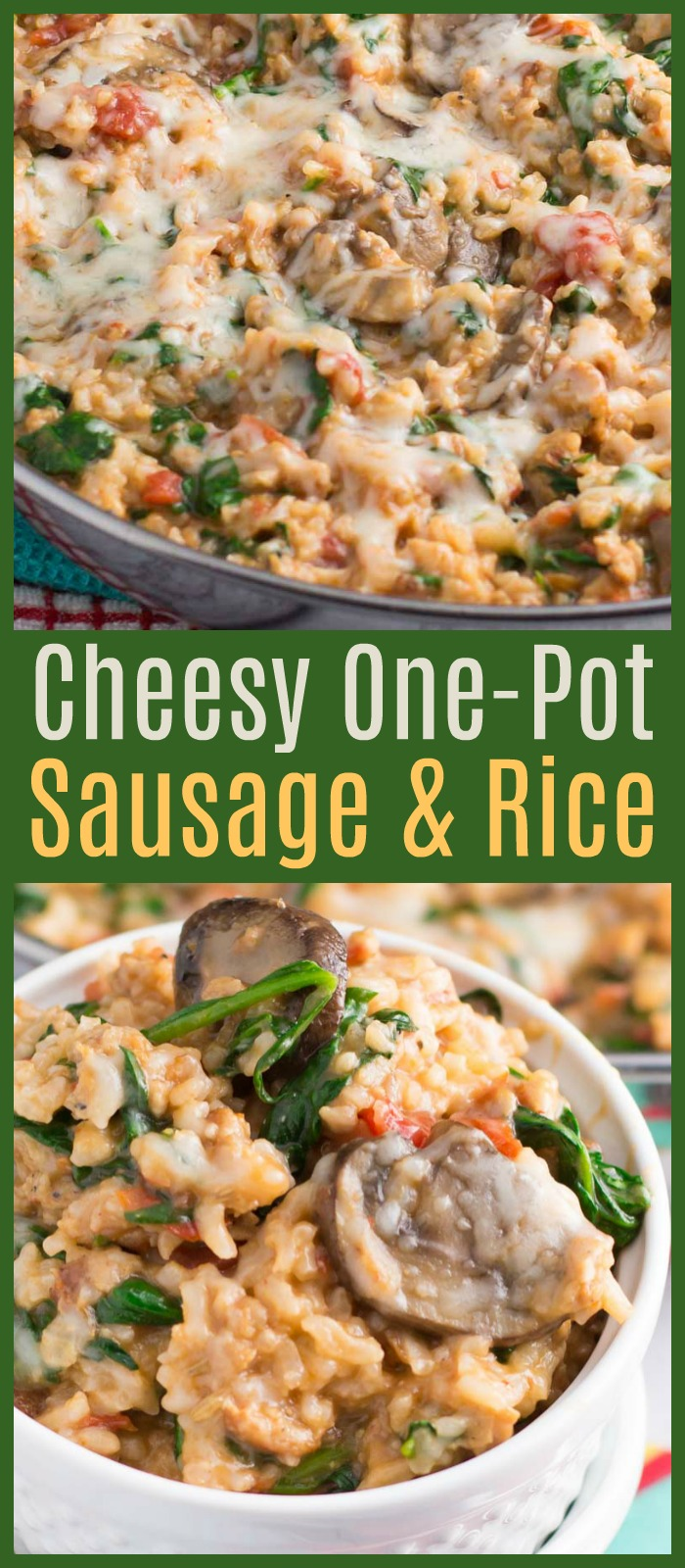You are sure to love this cheesySausage and Rice Skillet!Mushrooms, tomatoes, and spinach make this one-pot dinner wonderfully flavorful. #sausage #rice #onepot #skillet