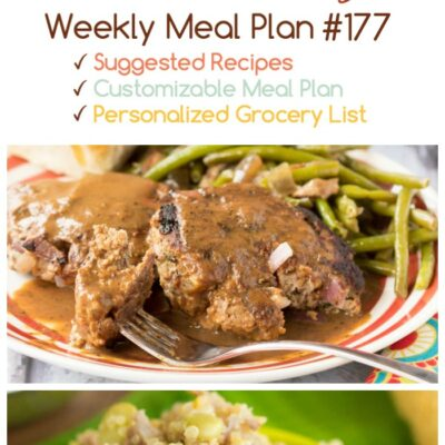 Easy Weekly Dinner Menu #177: I miss my kids.