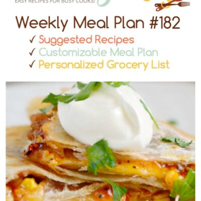 Meatloaf, BBQ Quesadillas, and More! – Dinner Menu #182