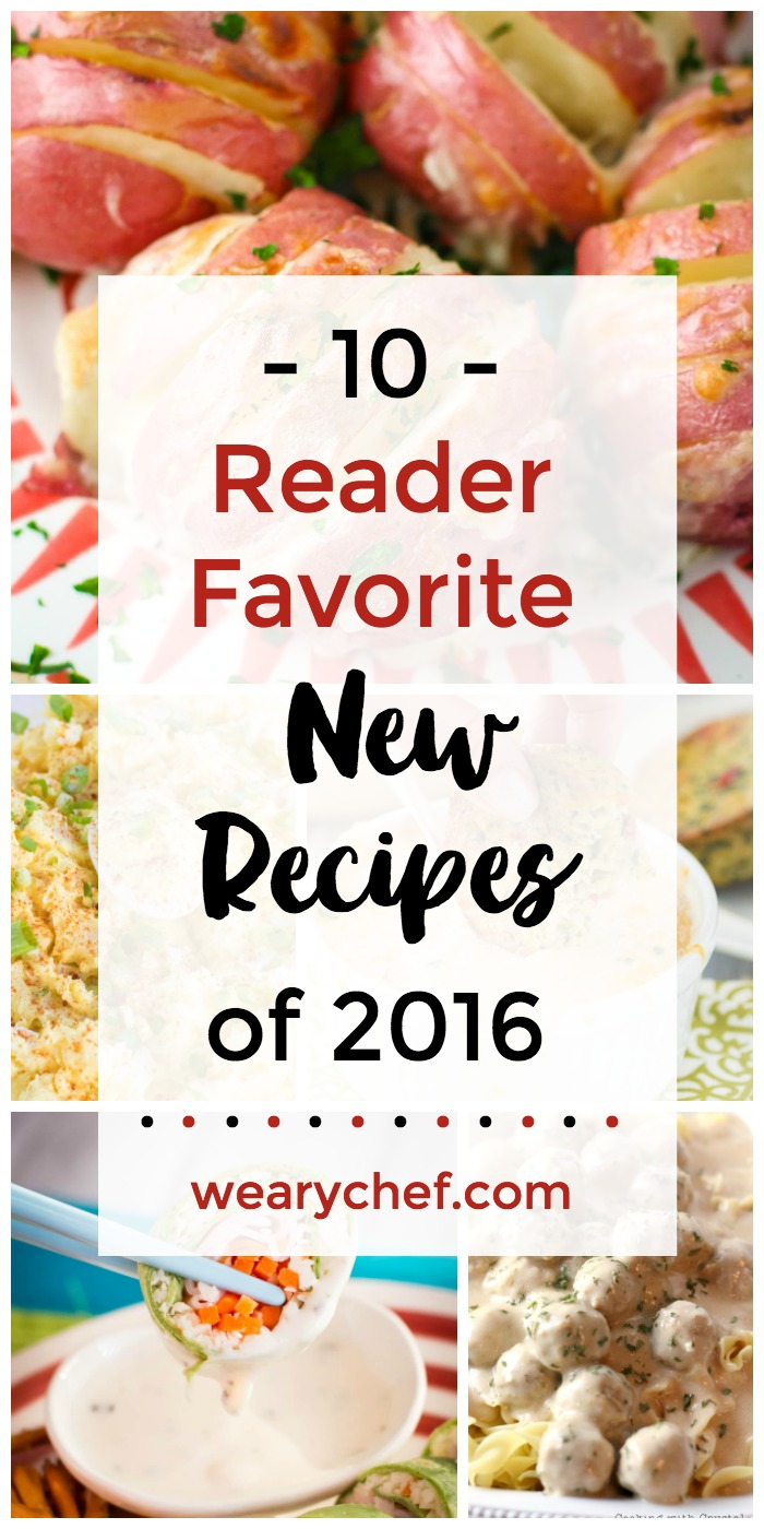Check out the ten most popular new recipes of 2016! Did your favorite make the list?? Hasselback Potatoes, Corn Chowder, Sushi Sandwich Rolls, and lots more! - wearychef.com